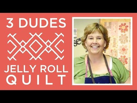 Make An Amazing 3 Dudes Jelly Roll Quilt With Jenny Doan Of Missouri Star Ins Missouri Star Quilt Company Tutorials Jelly Roll Quilt Patterns Jellyroll Quilts