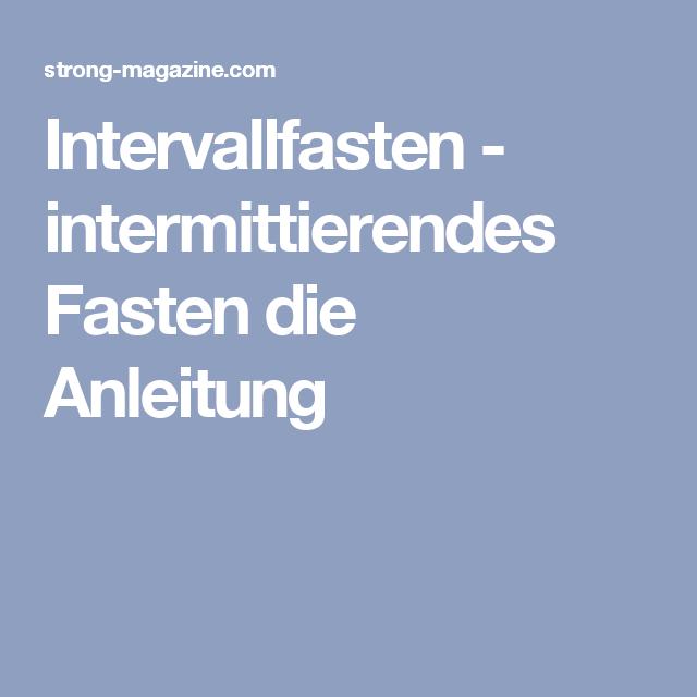 Intervallfasten - intermittierendes Fasten die Anleitung   Gesundes ...
