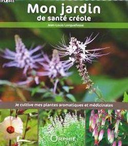 Rimèd razié - Les Plantes médicinales des Caraïbes