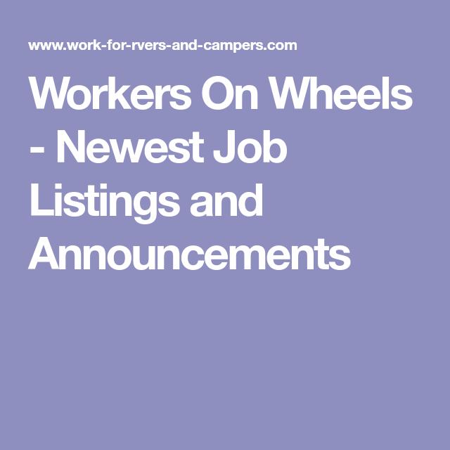Workers On Wheels >> Workers On Wheels Newest Job Listings And Announcements Van