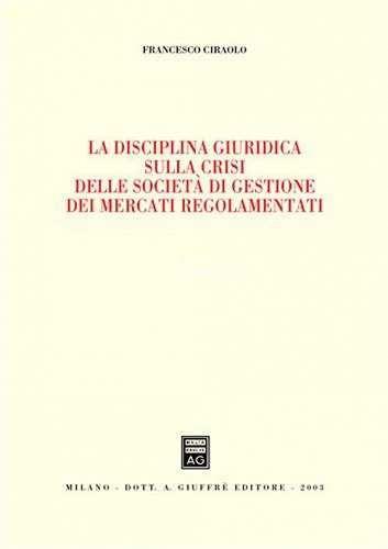 Prezzi e Sconti: La #disciplina giuridica sulla crisi delle  ad Euro 18.70 in #Libro #Libro