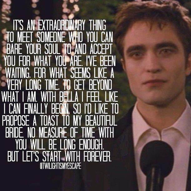 I Am Not A Big Fan Of Twilight But O Do Love Edwards Wedding Speech