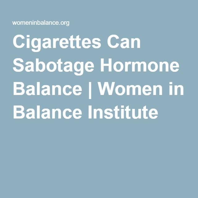 Cigarettes Can Sabotage Hormone Balance   Women in Balance Institute