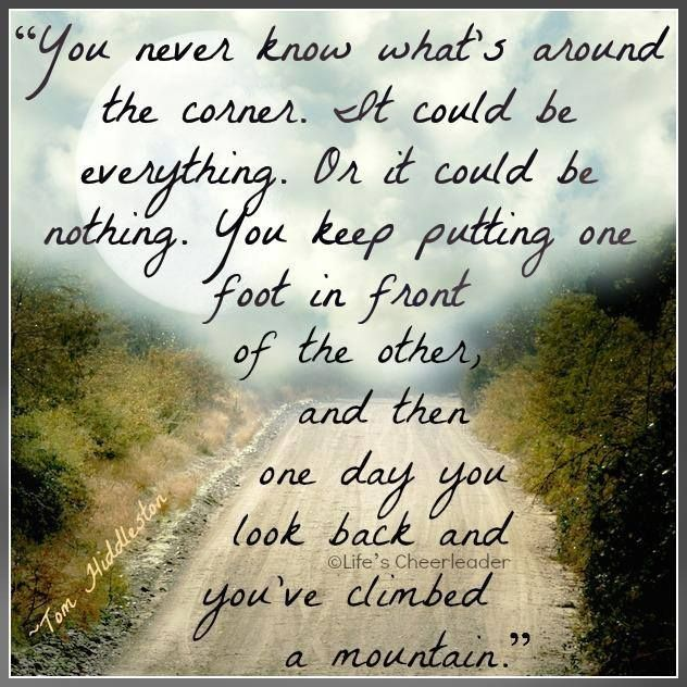 It S The Climb Just Keep Moving Forward Quotes For