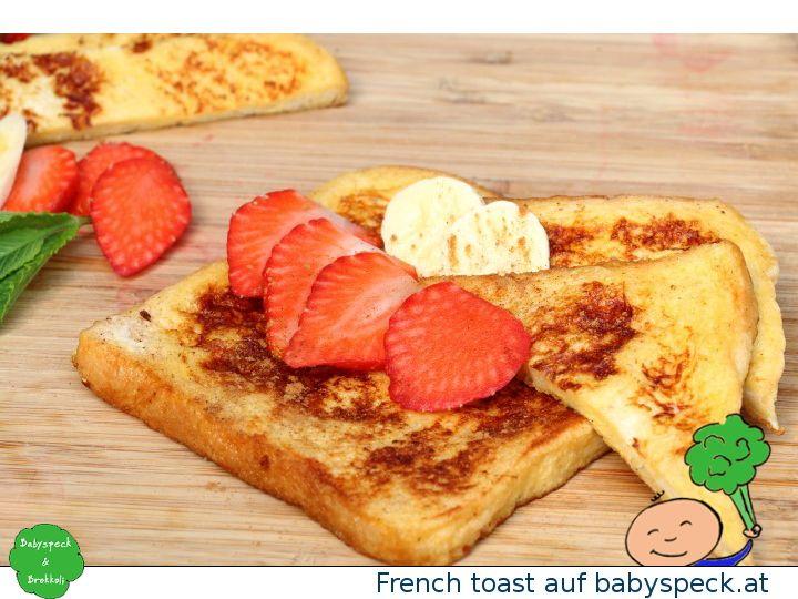 Frencht Toast - Baby Led Weaning Frühstück Für Babys Ab 6 Monaten