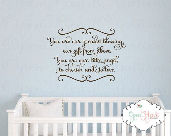 Baby Nursery Wall Decal You Are Our Greatest Blessing A