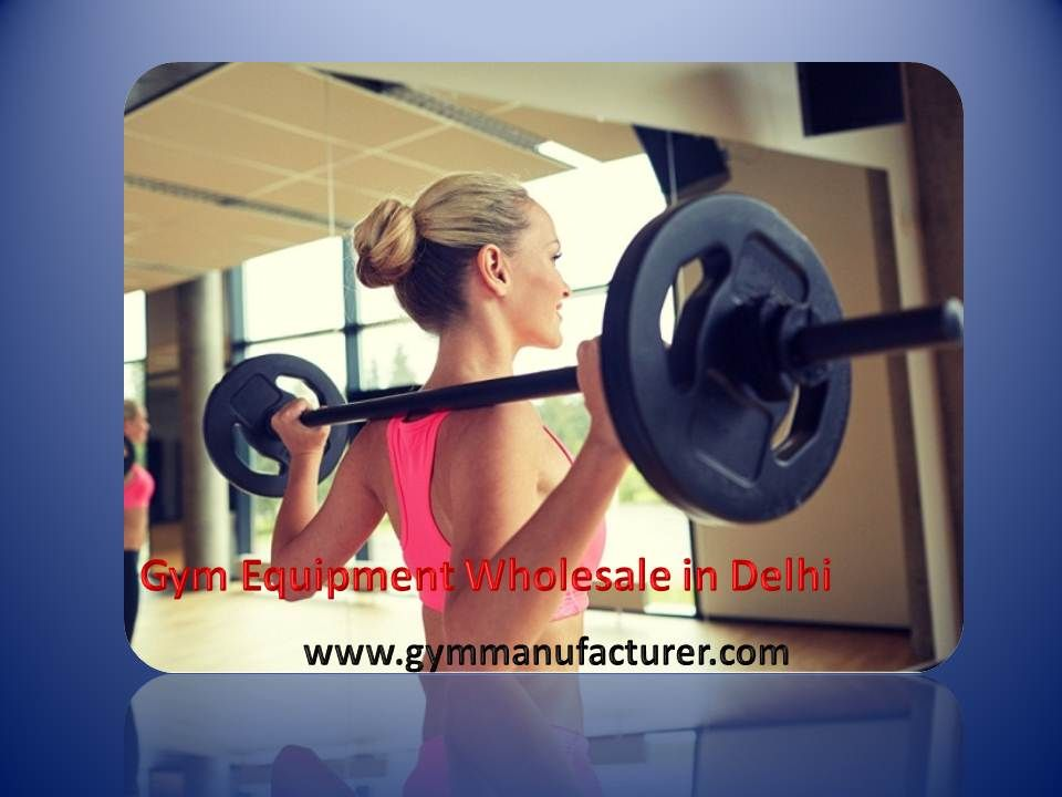 Best Gym Equipment Wholesale in Delhi