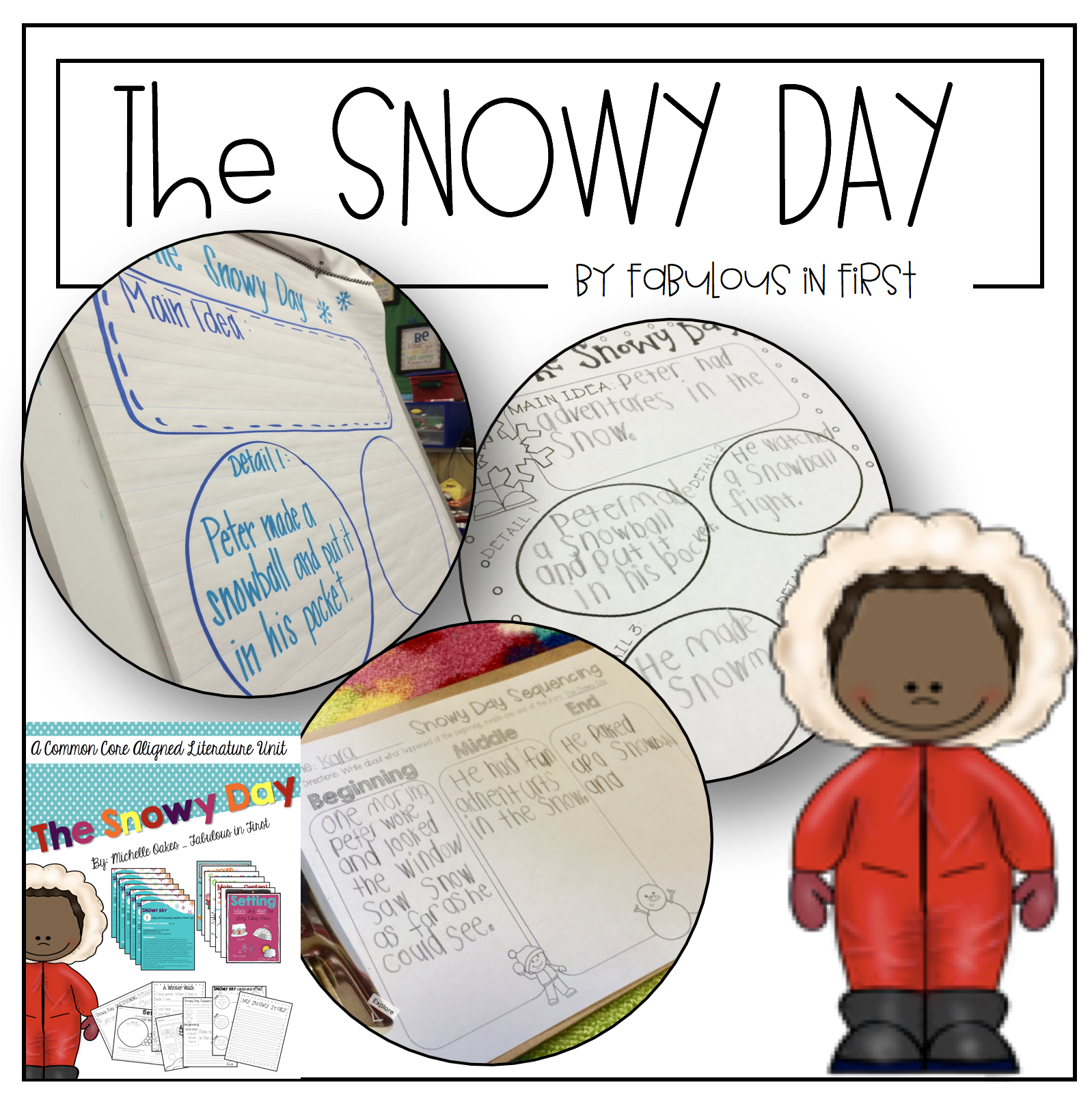 The Snowy Day A Literature Unit