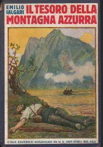 Emilio Salgari IL TESORO DELLA MONTAGNA AZZURRA Sonzogno 1930 ill ...