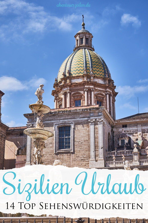 Sizilien Sehenswurdigkeiten 15 Top Highlights Fur Den Urlaub