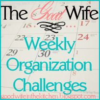 The Good Wife: Weekly Organization Challenges Complete List