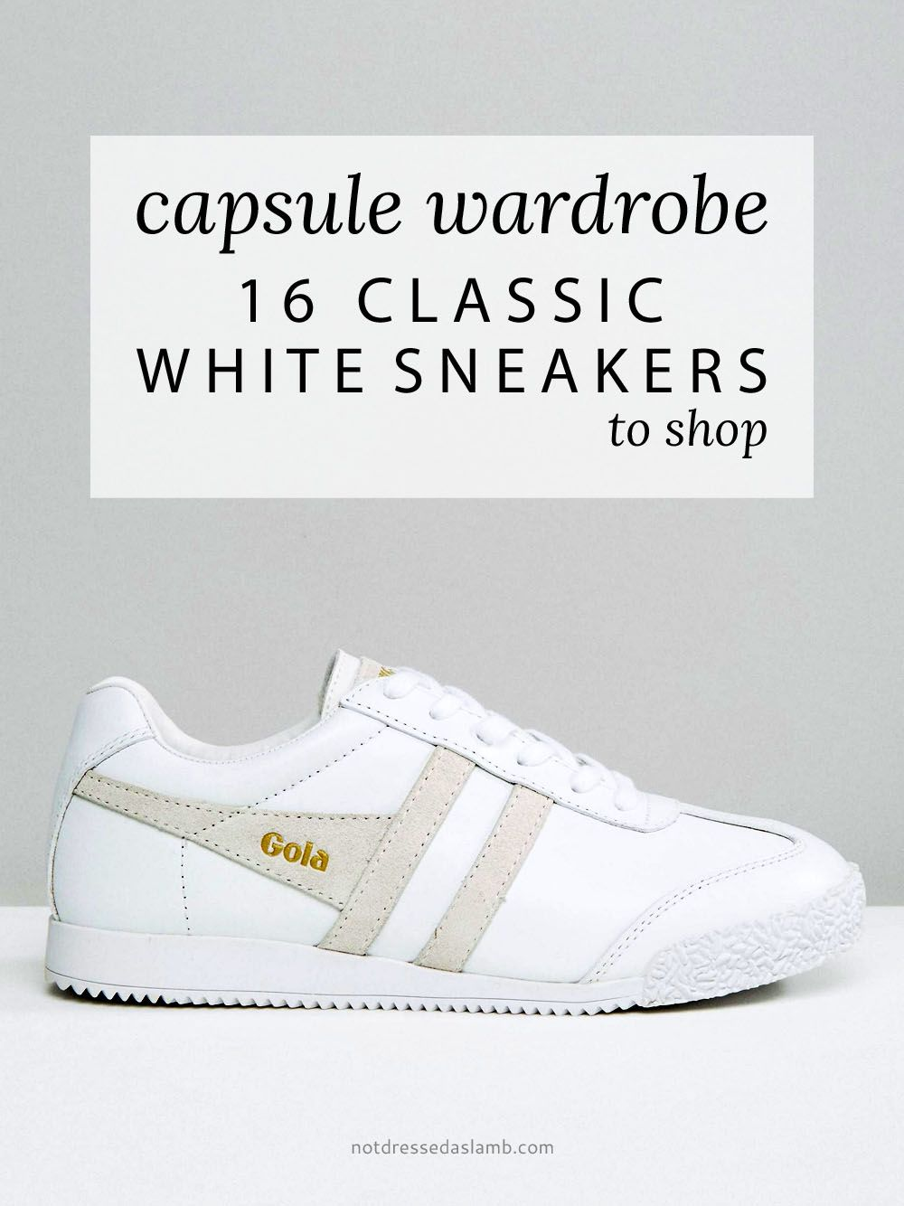 Capsule Wardrobe Pieces 16 Classic White Sneakers to Shop