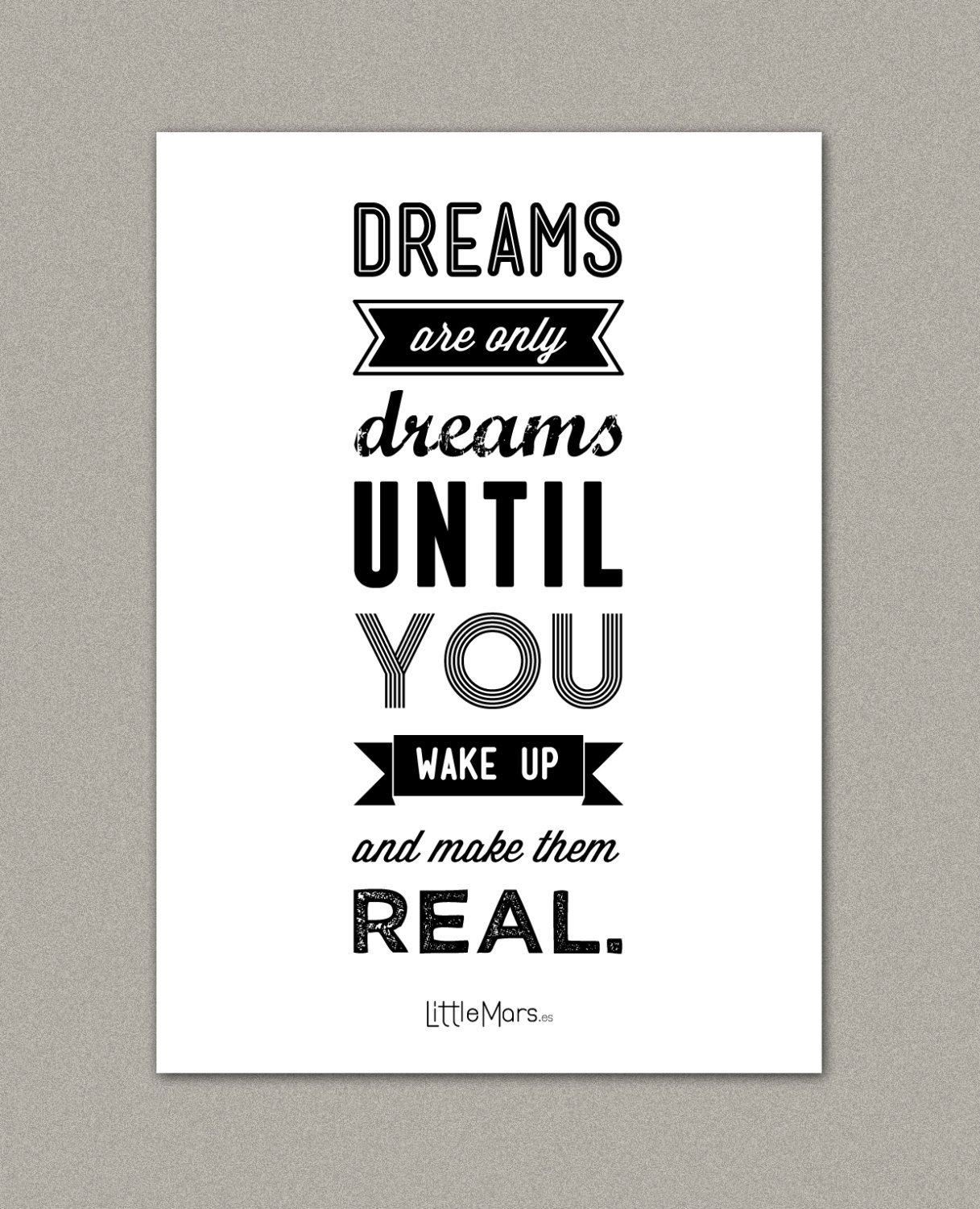 Inspirational Quotes On Pinterest: Make Your Dreams Real #print #quote #art #poster