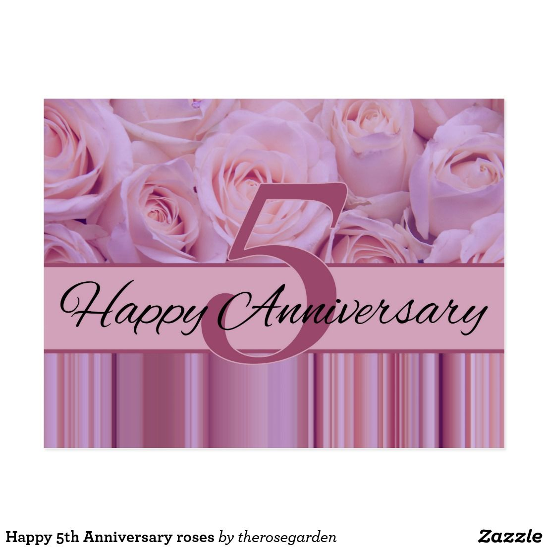 Happy 5th Anniversary Roses Postcard Zazzle Com In 2020 Happy Mothers Day Happy Mothers Custom Holiday Card