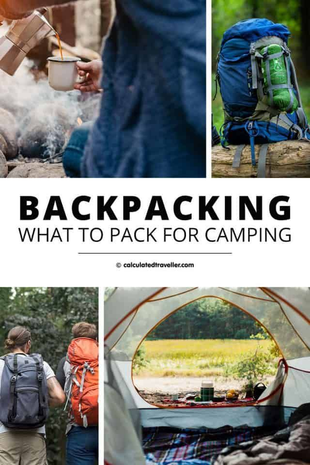 Photo of What to Pack When you go Backpacking and Camping