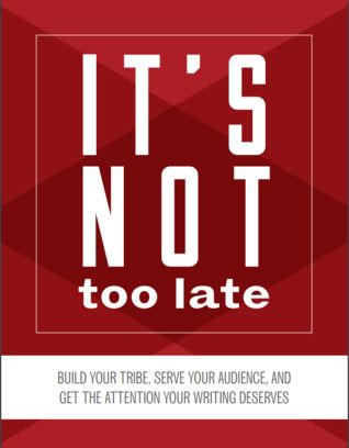 It's not too late by Jeff Goins 4 stars
