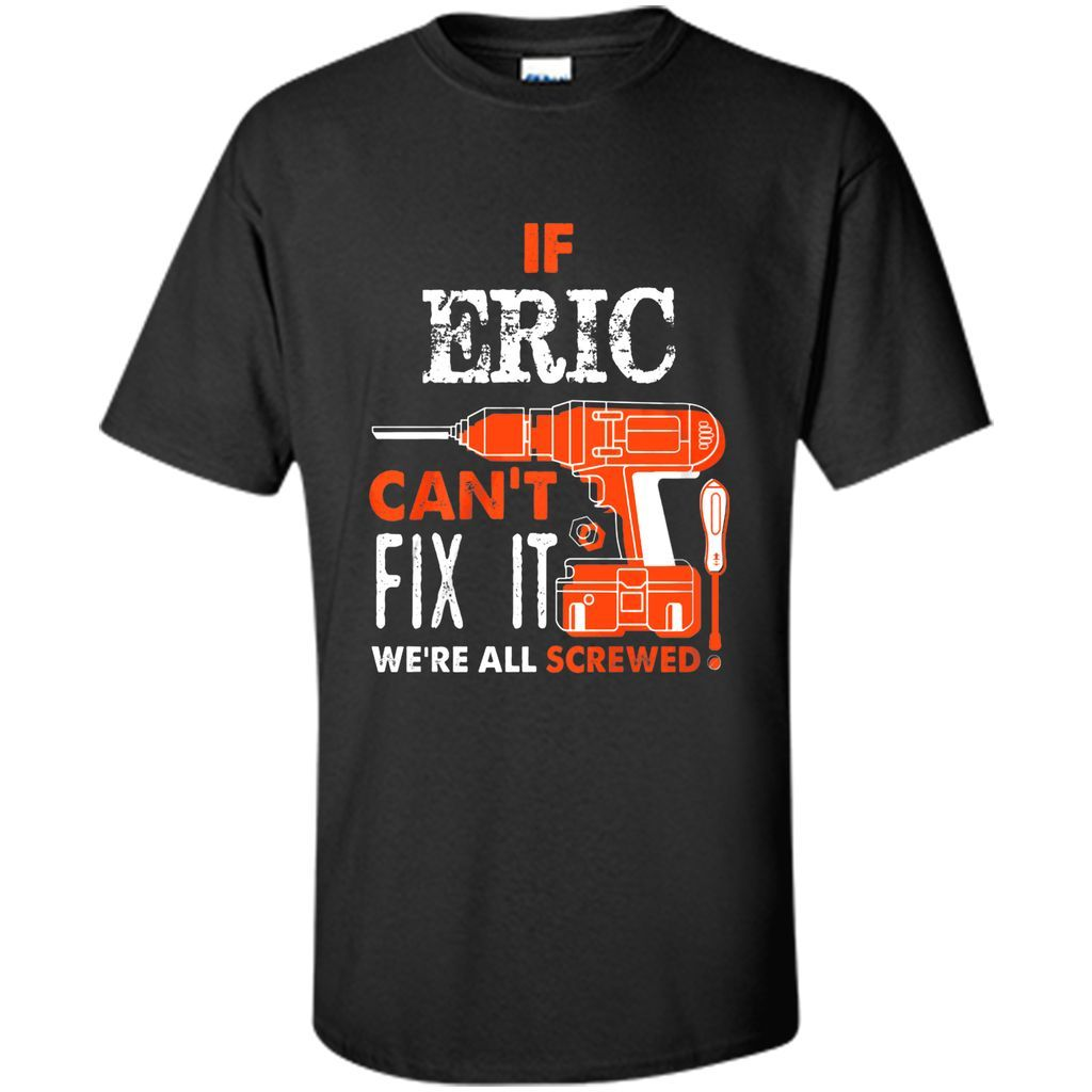 IF Eric Can't Fix It We'are All Screwed