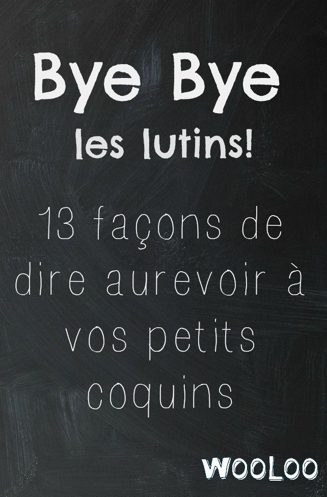 Voici quelques idées ludiques et originales pour dire bye bye lutin! #elfontheshelf #lutin #noël #christmas