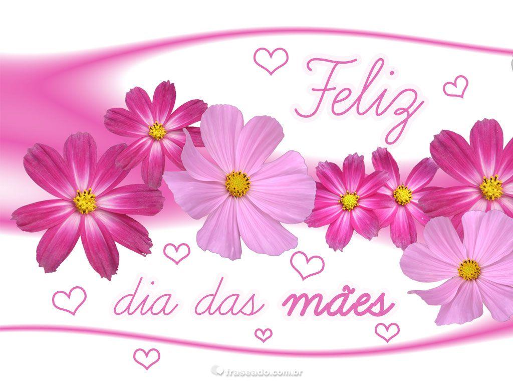 Feliz Dia Das Maes Feliz Dia Das Maes Mensagem Dia Das Maes E