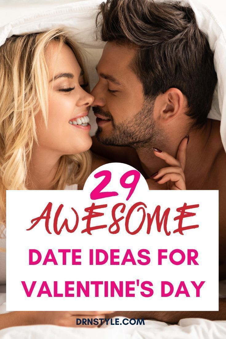 Are you dreading the usual boring Valentines Day dinner date This year have a unique and thrilling date night with one of these 29 ideas whether you are a new couple or m...