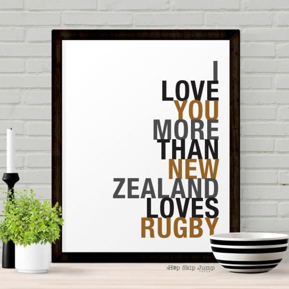 I Love You More Than New Zealand Loves Rugby Sports Typography Art Print Shop Online Love You More Love You More Than Rugby Gifts