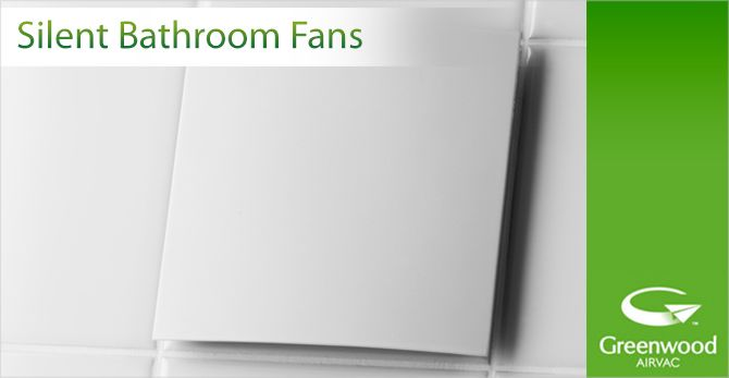 Greenwood Discreet Silent Fan With Timer Remote Operation 1b Sr100tr Dis Bathroom Extractor Fan Bathroom Fan Bathroom Extractor