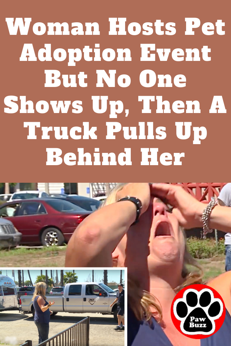 Woman Hosts Pet Adoption Event But No One Shows Up, Then A Truck Pulls Up Behind Her #petadoption