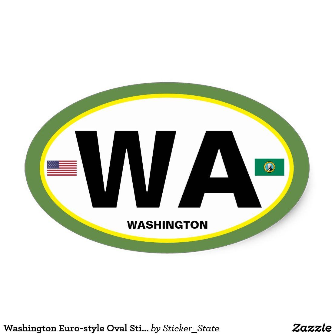 Washington Euro Style Oval Sticker Zazzle Com Euro Style Style Custom Stickers [ 1106 x 1106 Pixel ]