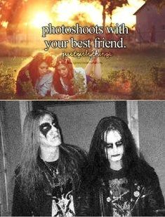 Dead and Euronymous.