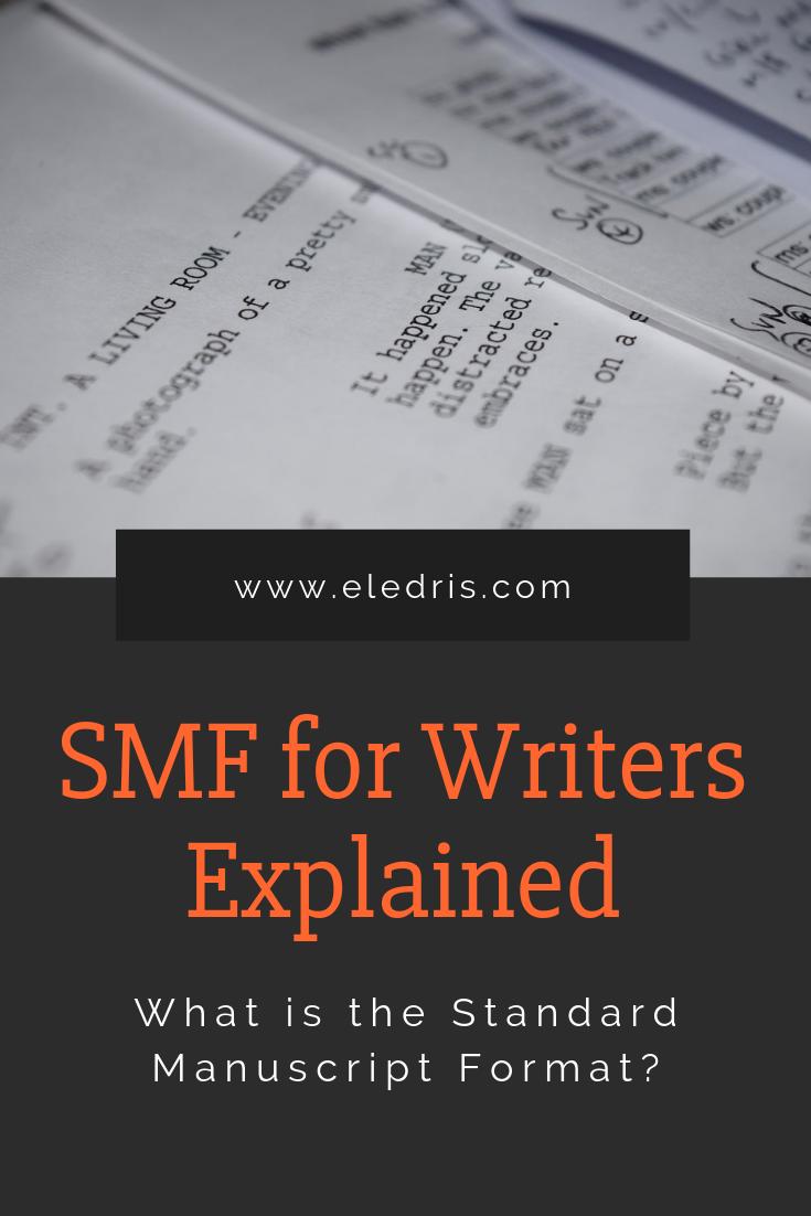 The Standard Manuscript Format For Writers Eledris Writing Tips Writing Tips Manuscript Format Writing A Book