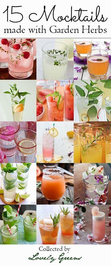 15 Mocktails Made With Garden Herbs Alcohol Free Drinks Mocktails Mocktail Recipe