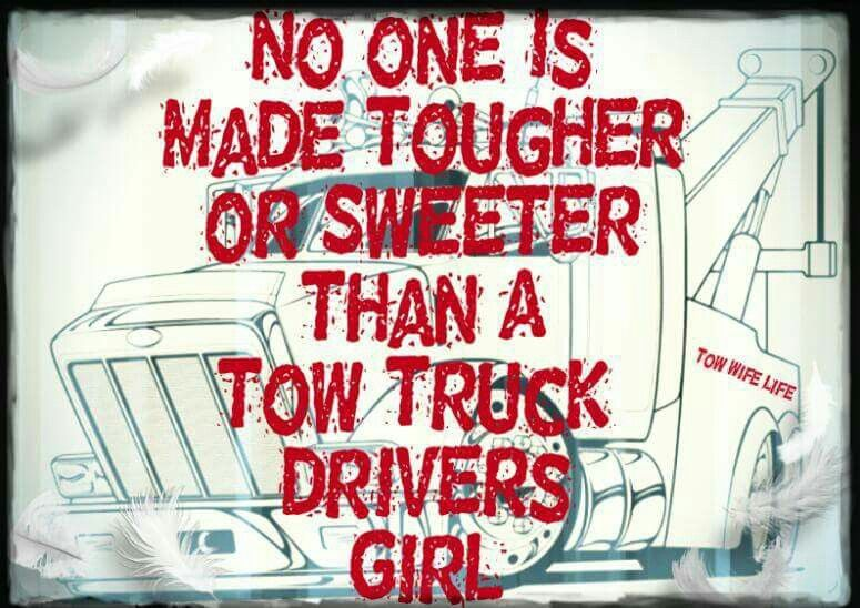 Tow wife towing, wrecker, impound, driver, towing humor