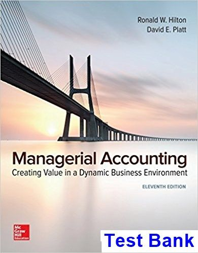 Managerial accounting creating value in a dynamic business managerial accounting creating value in a dynamic business environment 11th edition hilton test bank test bank solutions manual exam bank quiz fandeluxe Choice Image