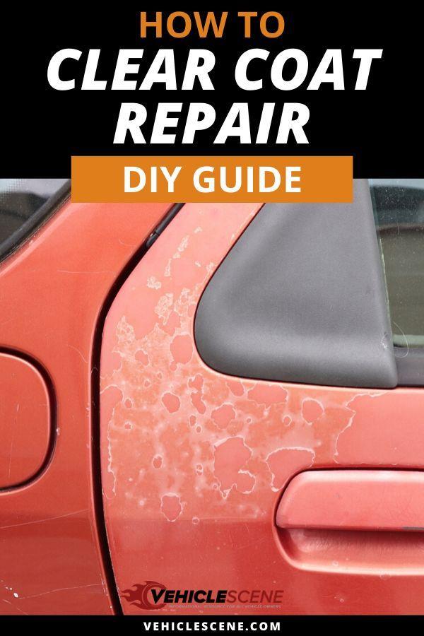 How to Repair Damaged Clear Coat Auto Body Repair Hacks