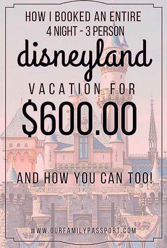 Photo of Booking a Cheap Disneyland Vacation Our Family Passport