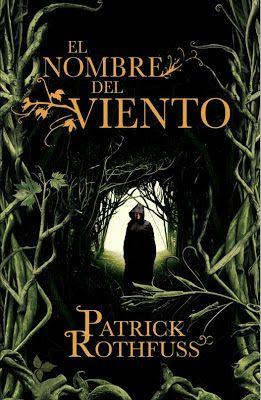 Darkmetalxtreme1: El Nombre del Viento - Patrick Rothfuss 04/08/2015...