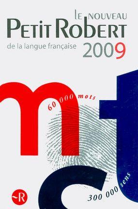 Le Nouveau Petit Robert De La Langue Française 2009 Dictionnaire Alphabétique Et Analogique De La Langue Française Te Tech Company Logos Books Company Logo