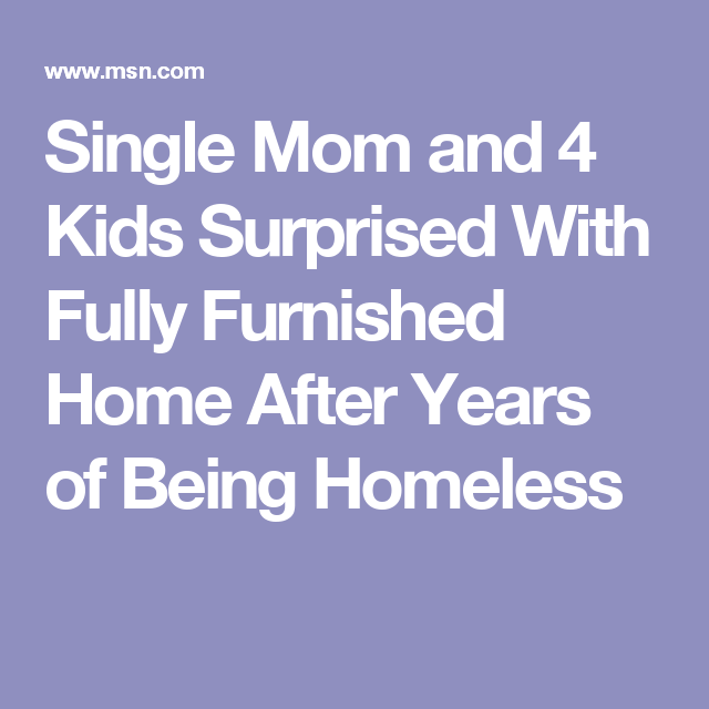 Single Mom and 4 Kids Surprised With Fully Furnished Home After Years of Being Homeless