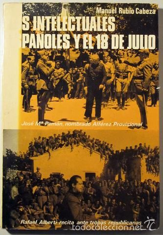 RUBIO CABEZA, Manuel - LOS INTELECTUALES ESPAÑOLES Y EL 18 DE JULIO - Acervo 1975 - Foto 1