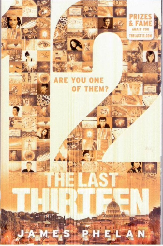 The Last Thirteen -  12 (Twelve) - Book 2  by James Phelan - NEW