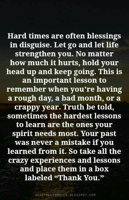 This Holds Truth For Me Heartfelt Quotes Quotes About Strength In Hard Times Life Quotes
