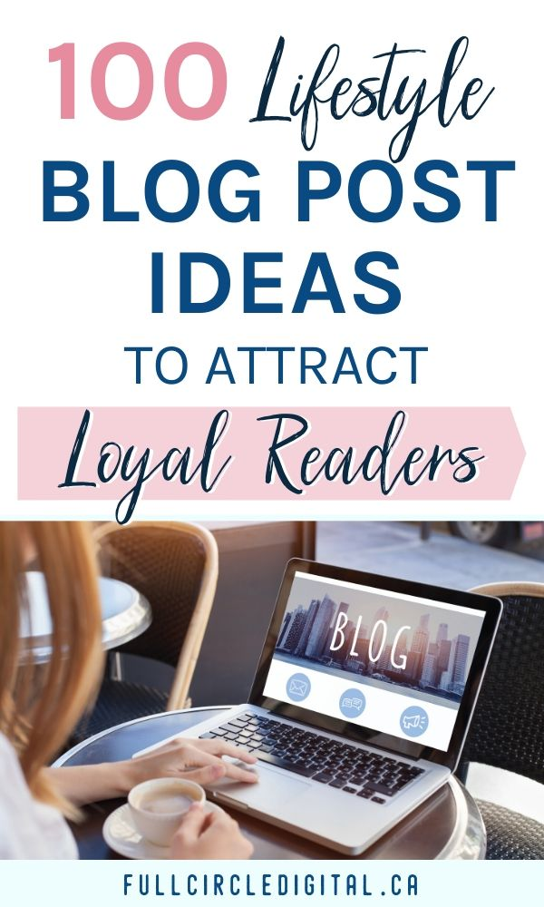 Are you a lifestyle blogger looking for new content ideas? You've come to the right place! Grab this list of 100 lifestyle blog post ideas that will help when you have writers blog or give you inspiration when writing new blog content. Most importantly, these unqiue article ideas will engage your readers and increase website traffic! #blogcontent #bloggingtips #lifestyleblog #blogpostideas