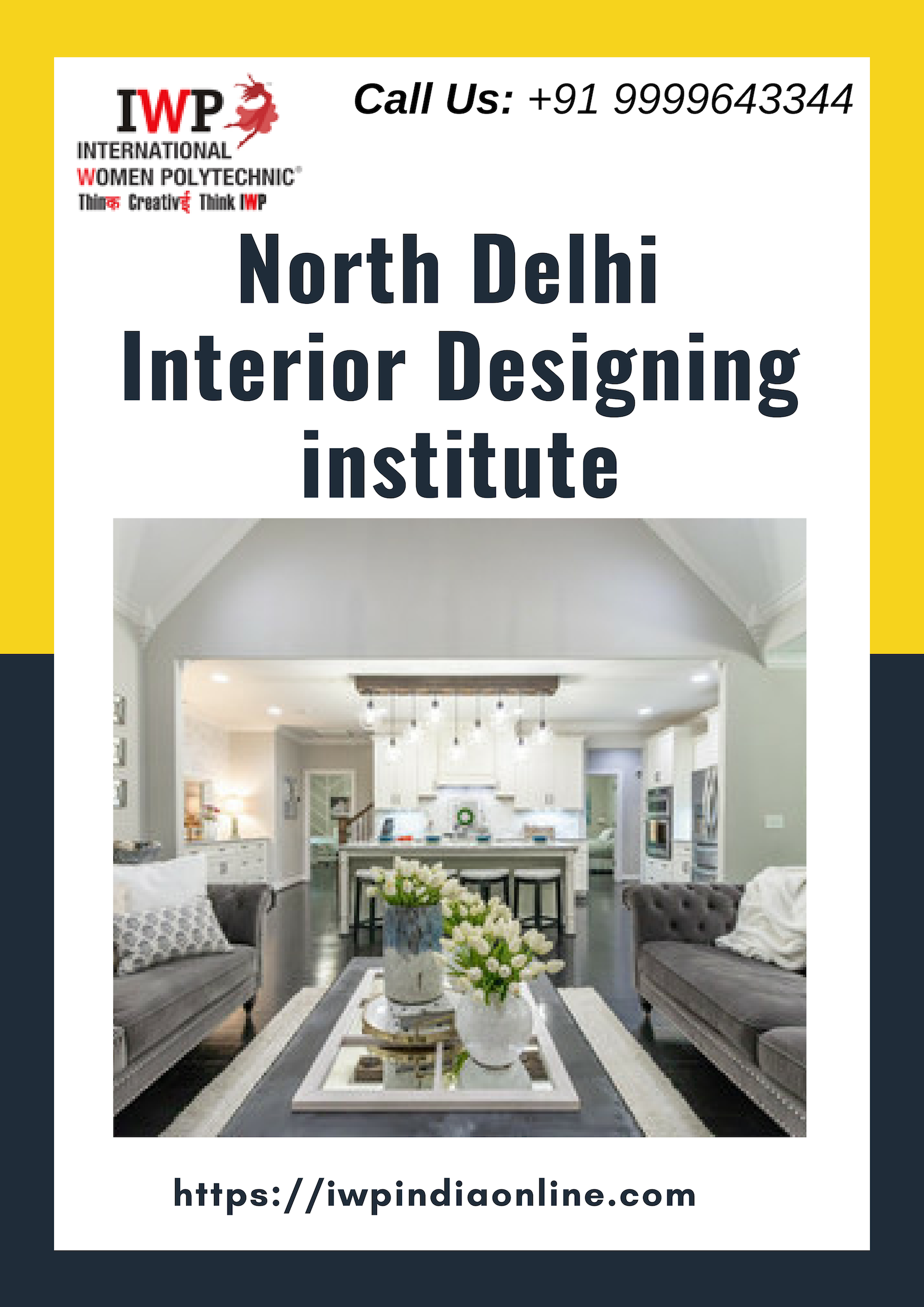 Pin By Maya Mathur On Iwp Institute North Delhi Model Town Interior Design Courses Interior Design Institute Interior Design