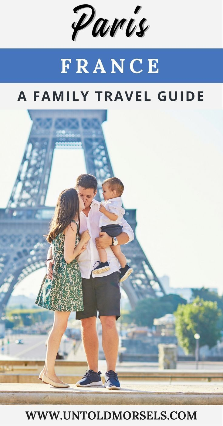 Paris France A Family Travel Guide To Things Do With Kids