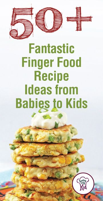 Baby finger foods with 50 recipes and ideas healthy snack ideas food try these great baby finger forumfinder Gallery