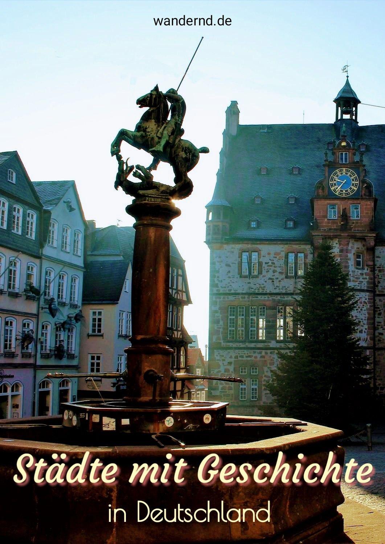 Stadte Mit Geschichte In Deutschland In 2020 Urlaub In Deutschland Reisen Deutschland Urlaub