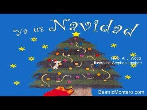 Ya Es Navidad Cuentos Infantiles Christmas Youtube Cuentos Cuentos Musicales Un Cuento De Navidad