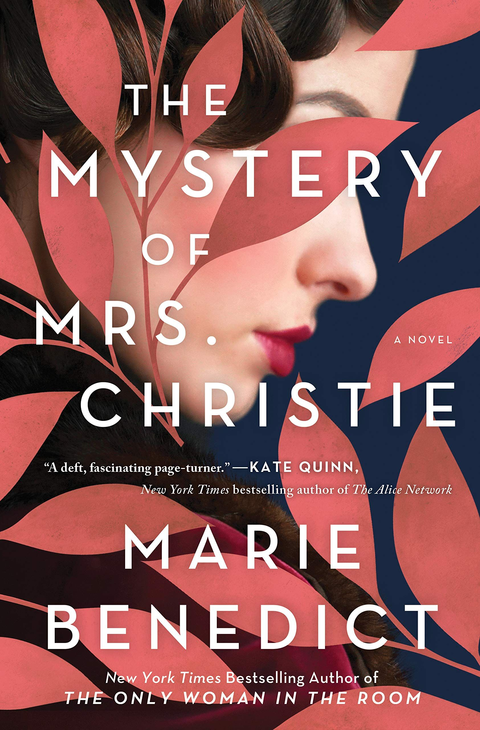 Pdf The Mystery Of Mrs Christie By Marie Benedict In 2020 Book Release Upcoming Books Christy