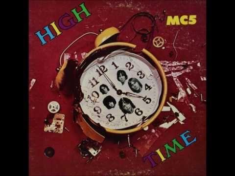 MC5 - High time (1971) [MONO]