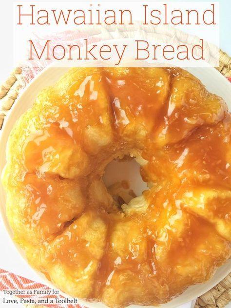 Hawaiian Island Monkey Bread - Love, Pasta, and a Tool Belt #hawaiianfoodrecipes